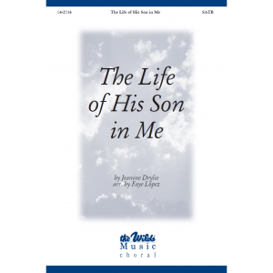 The Life of His Son in Me