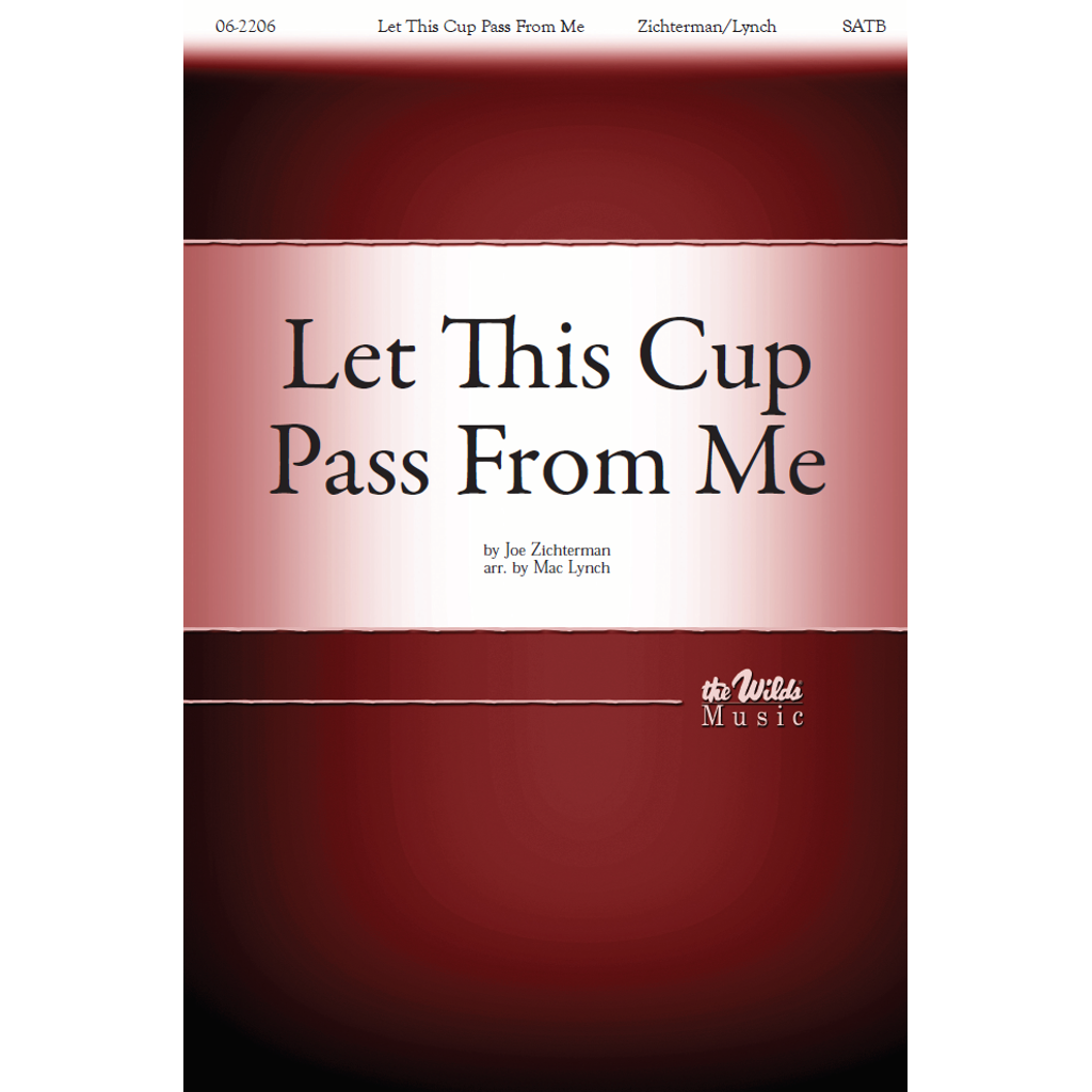 Let This Cup Pass from Me