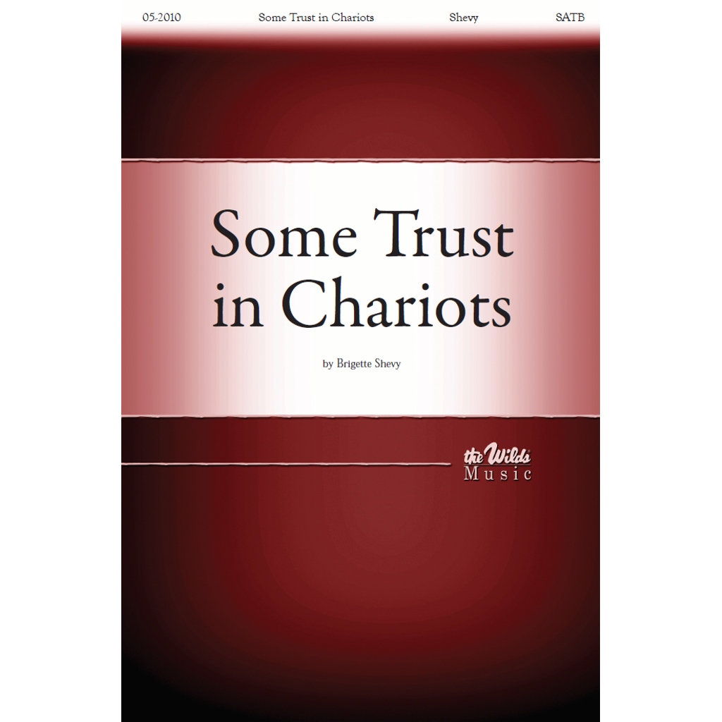 Some Trust in Chariots
