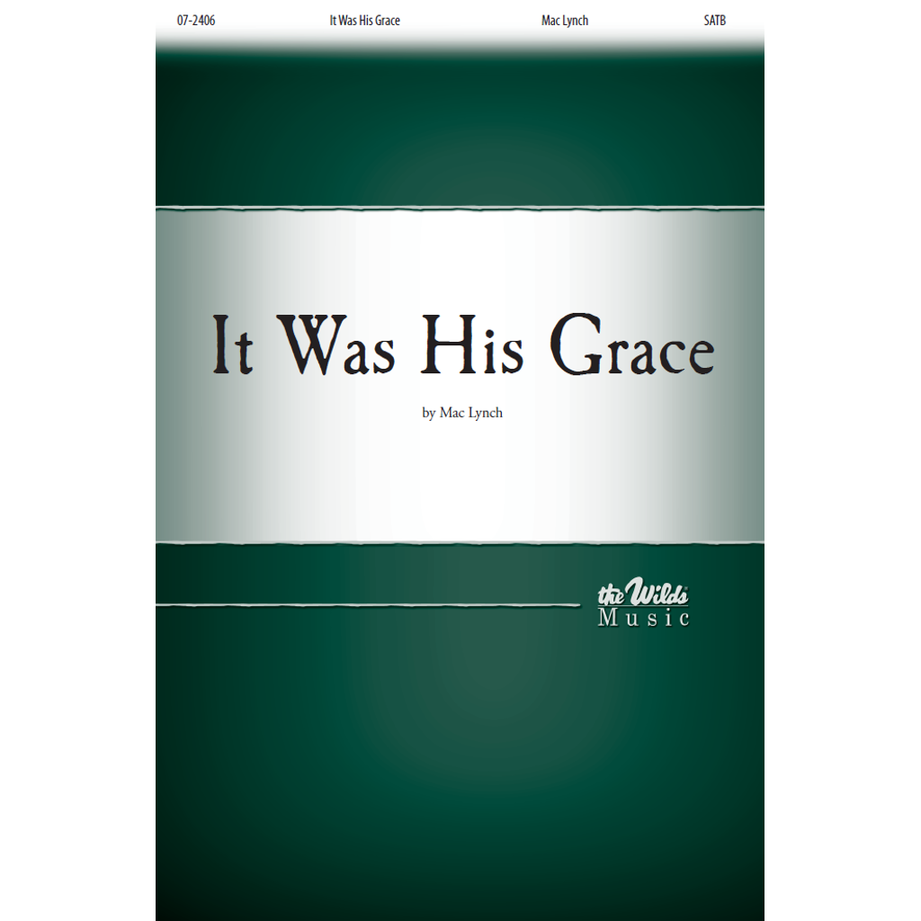 It Was His Grace