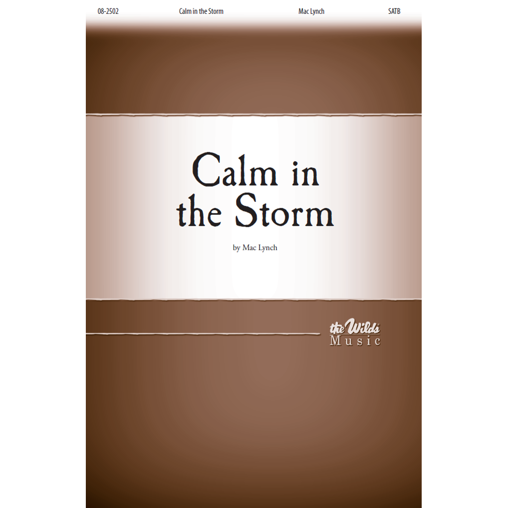 Calm in the Storm