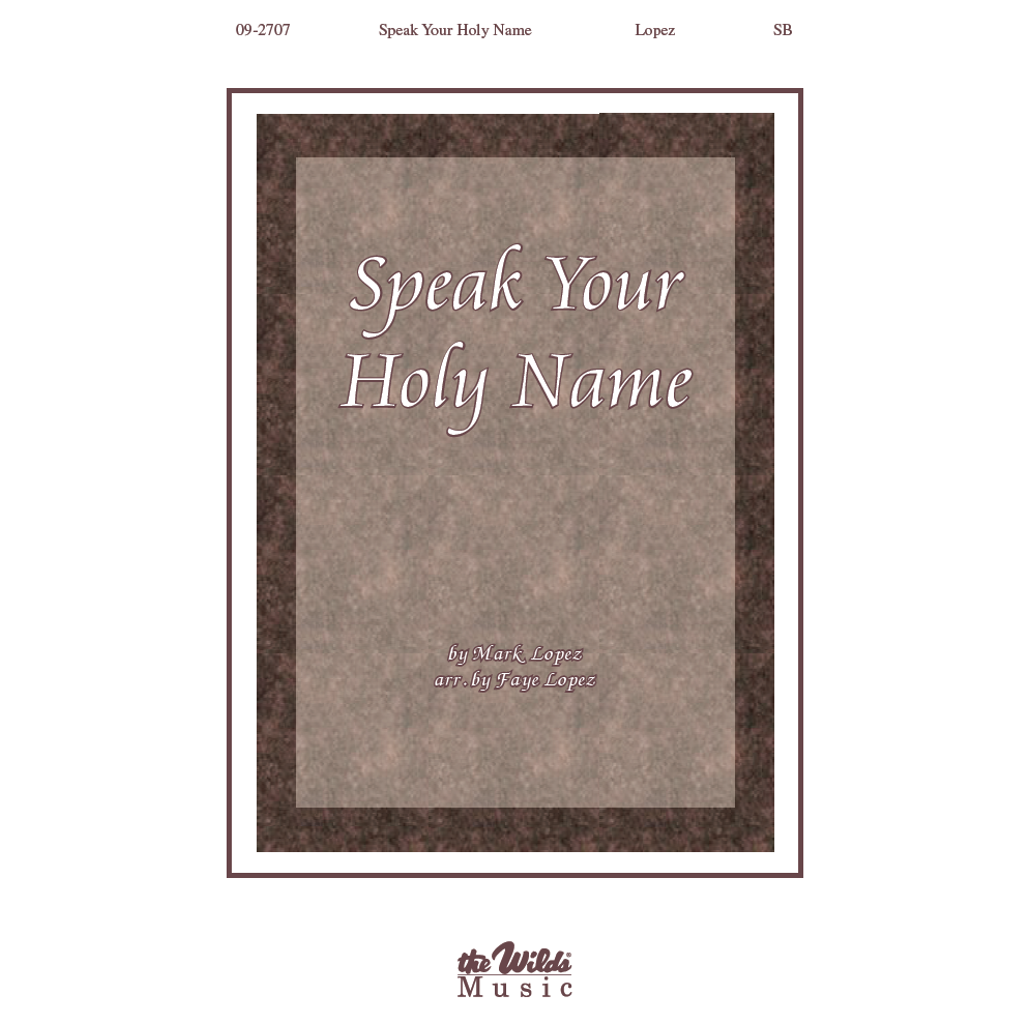Speak Your Holy Name