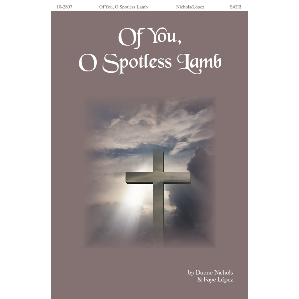 Of You, O Spotless Lamb