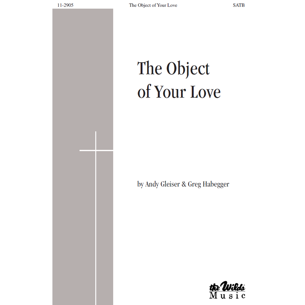 The Object of Your Love