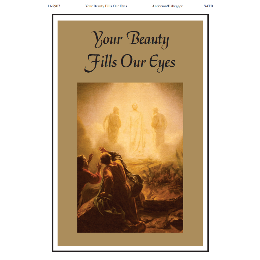 Your Beauty Fills Our Eyes
