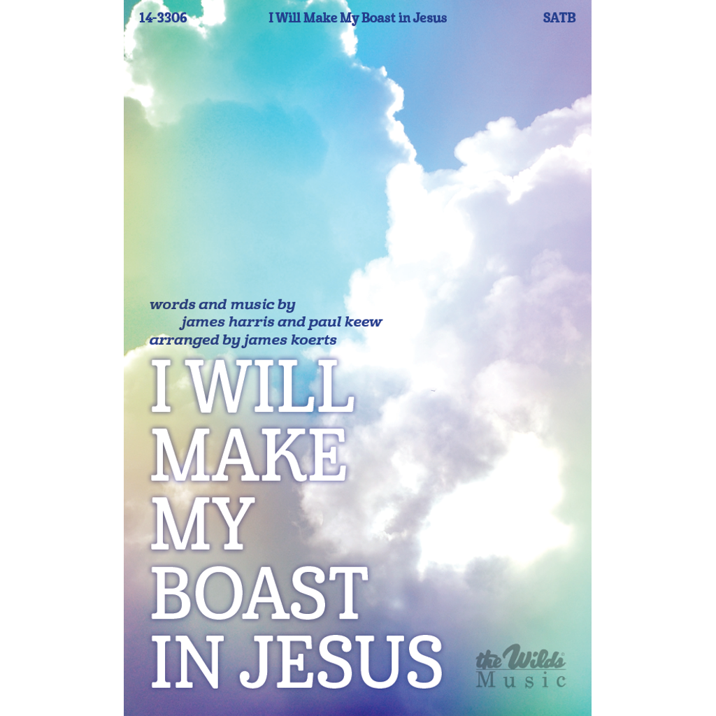 I Will Make My Boast in Jesus
