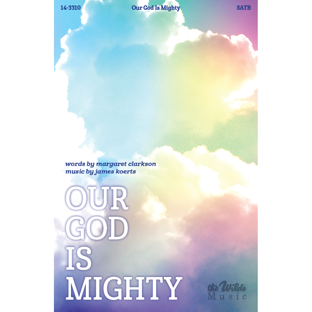 Our God Is Mighty