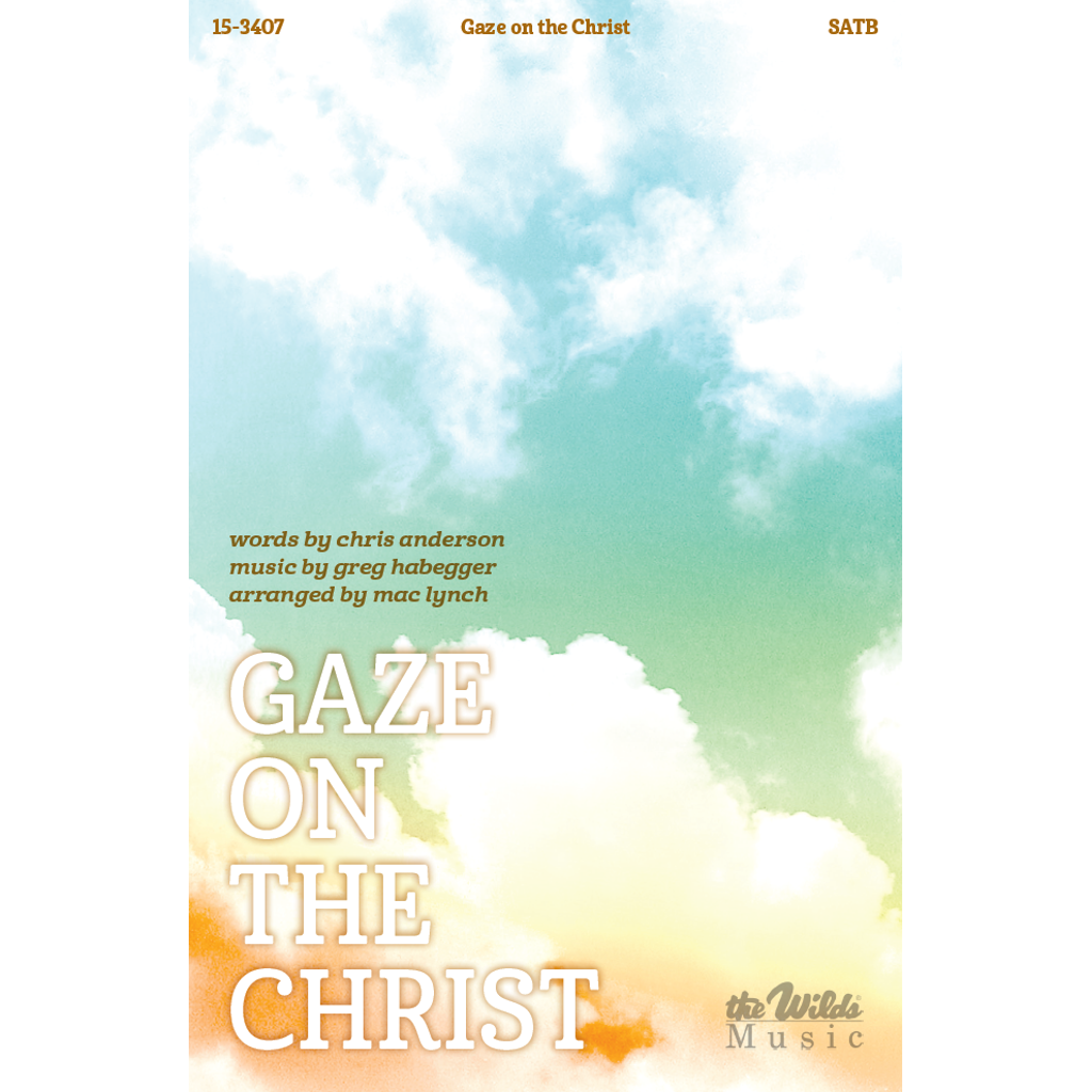 Gaze on the Christ