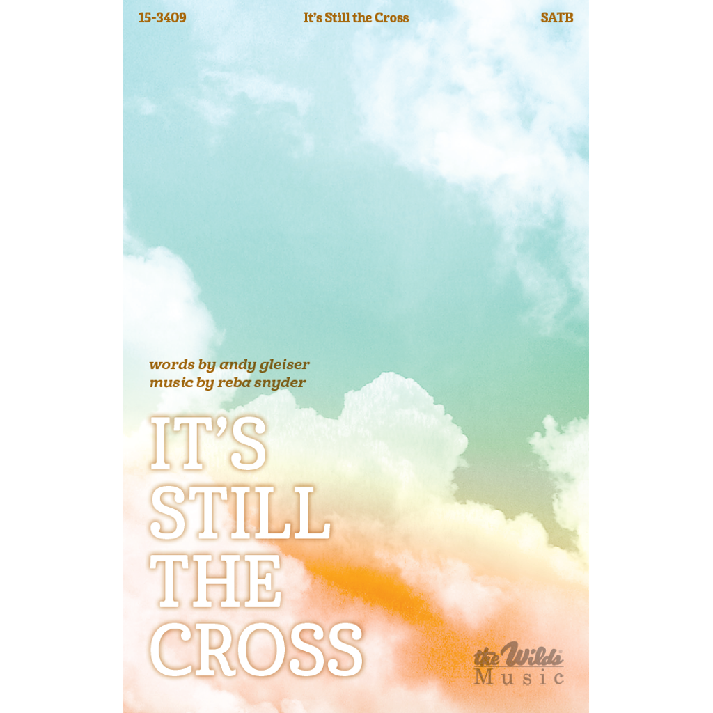 It's Still the Cross