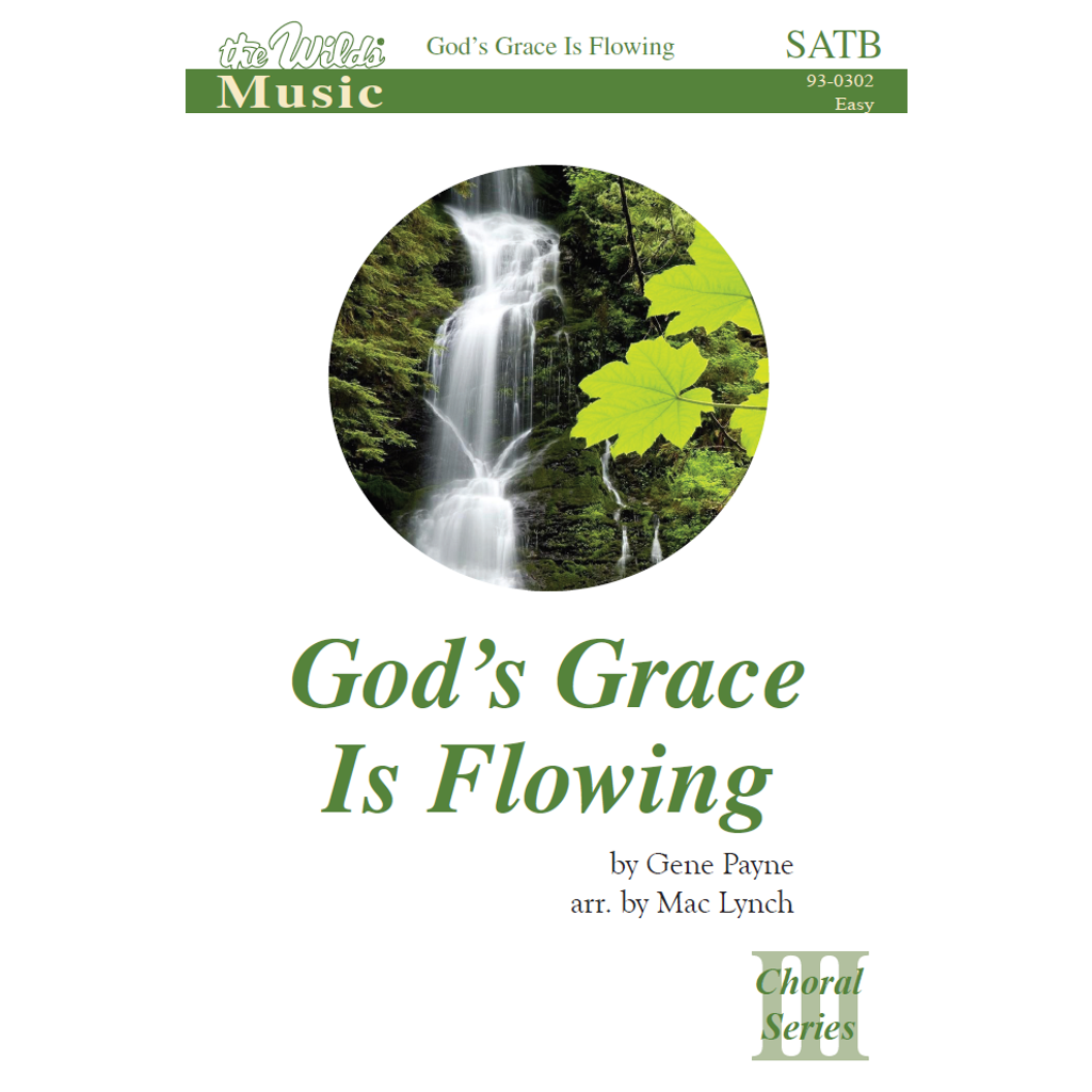 God's Grace is Flowing
