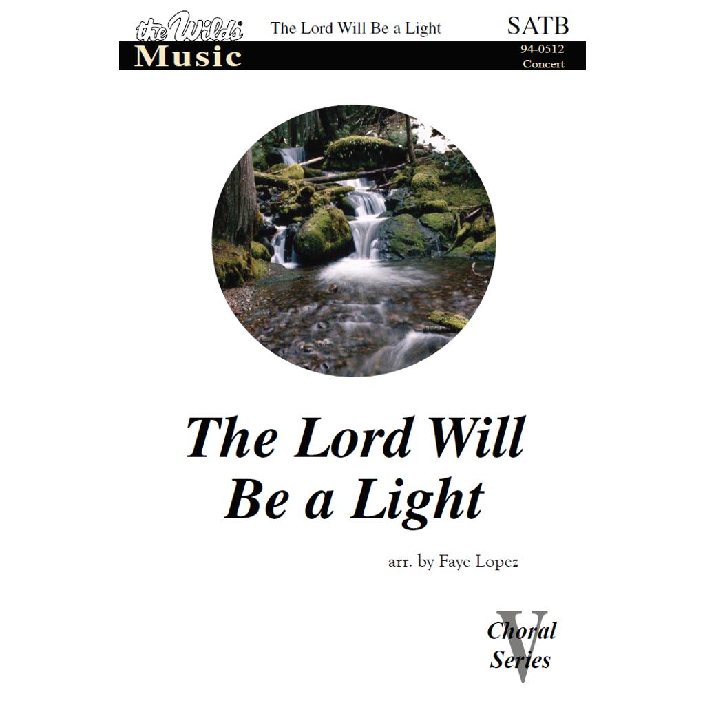 The Lord Will Be a Light