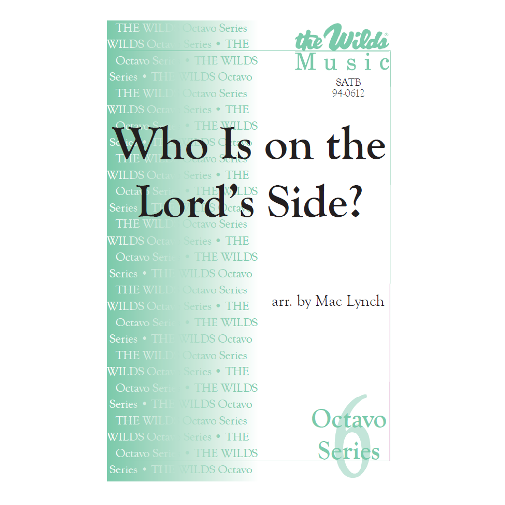 Who Is on the Lord's Side?