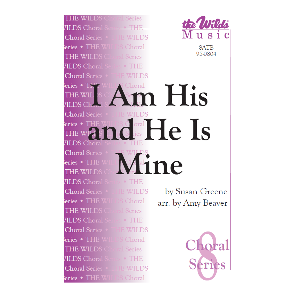 I Am His, and He Is Mine