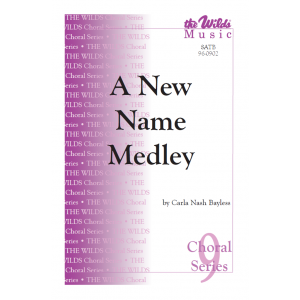 A New Name Medley