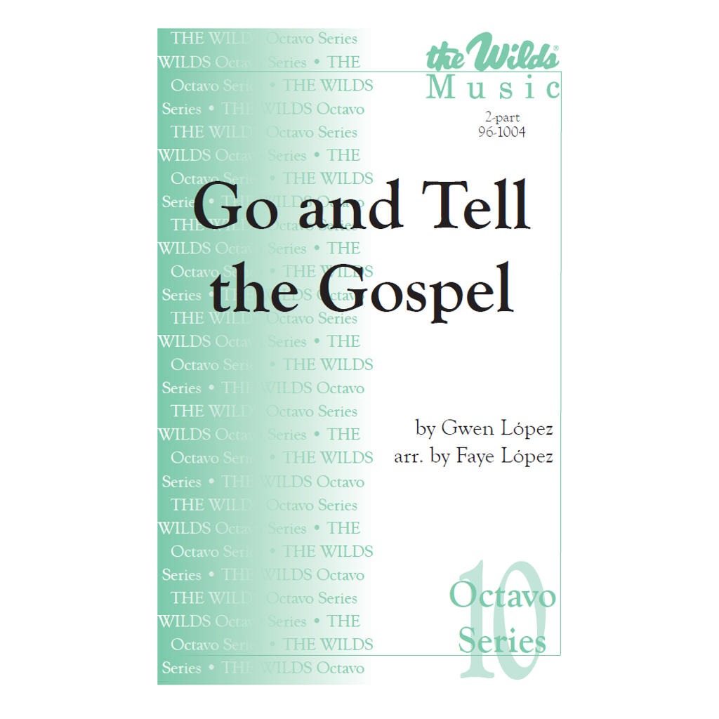 Go and Tell the Gospel