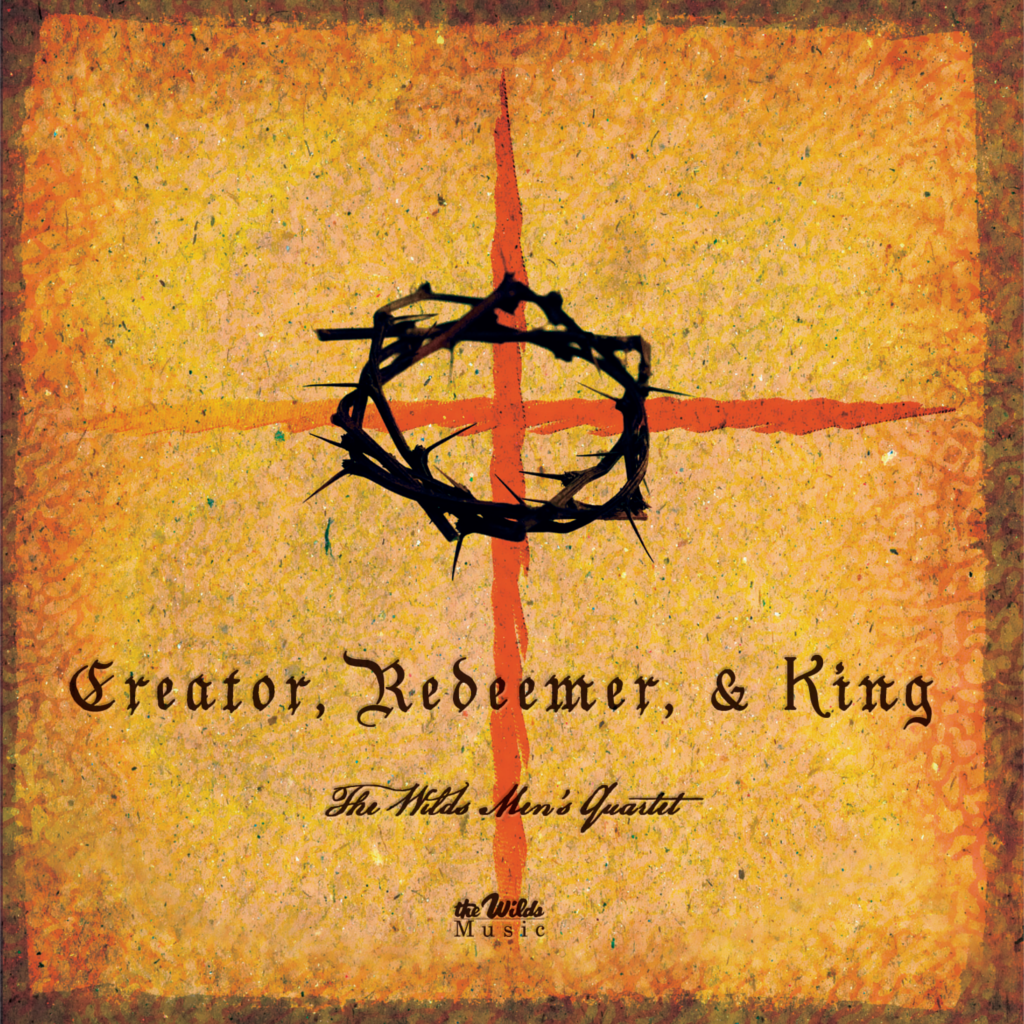 Creator Redeemer and King