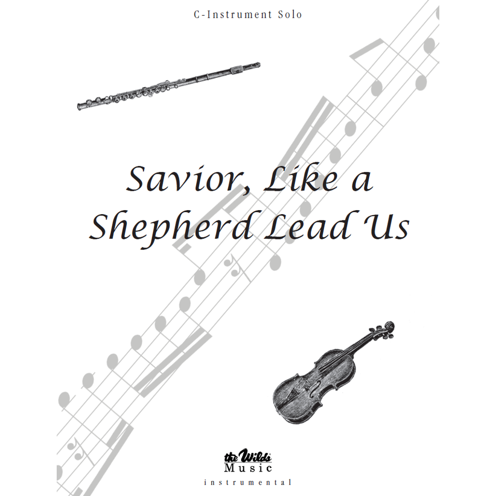 Savior, Like a Shepherd Lead Us / I Will Follow