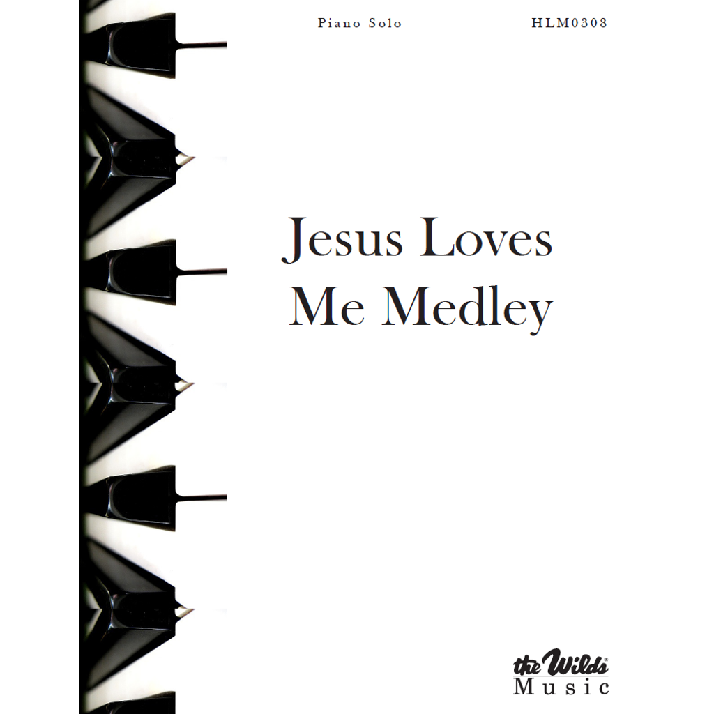 Jesus Loves Me Medley