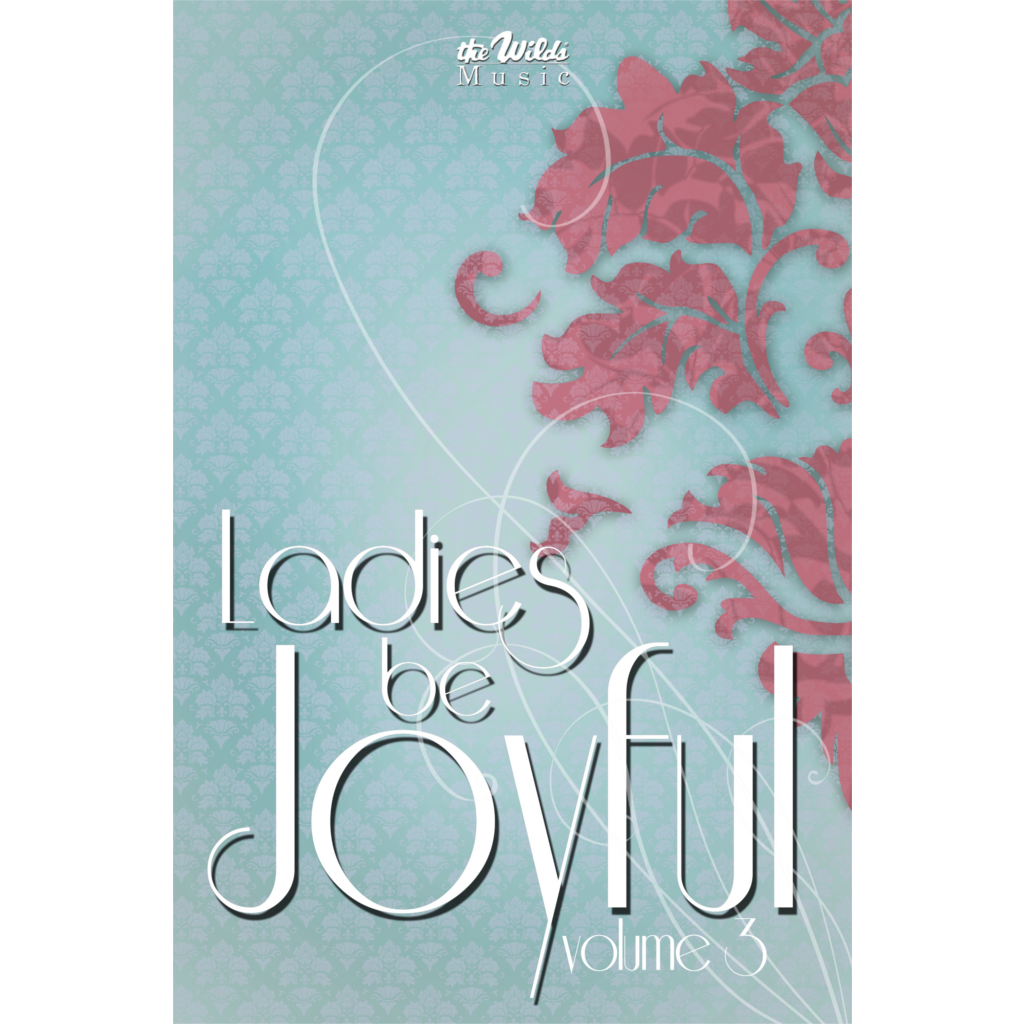 Ladies Be Joyful Vol. 3