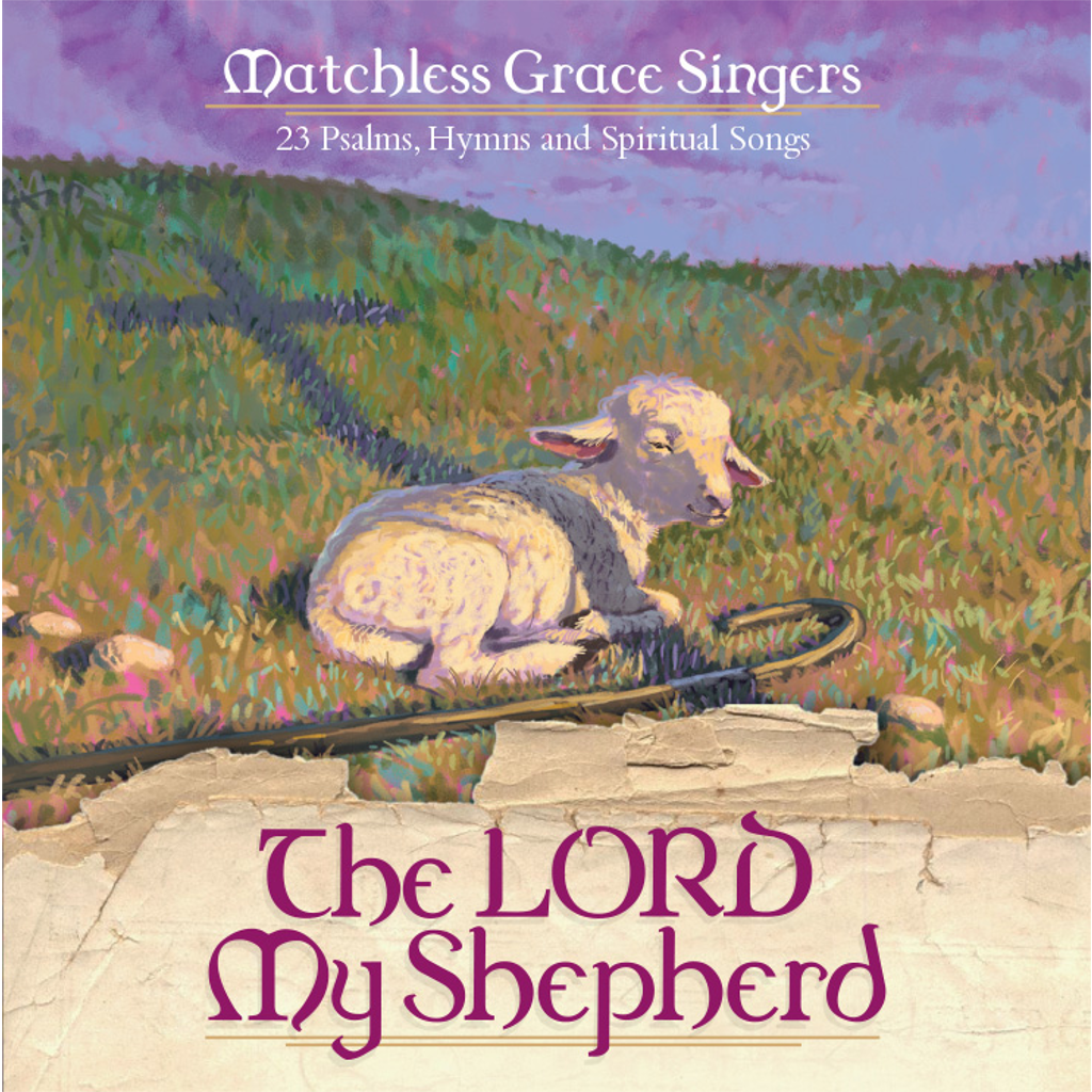 The LORD My Shepherd CD
