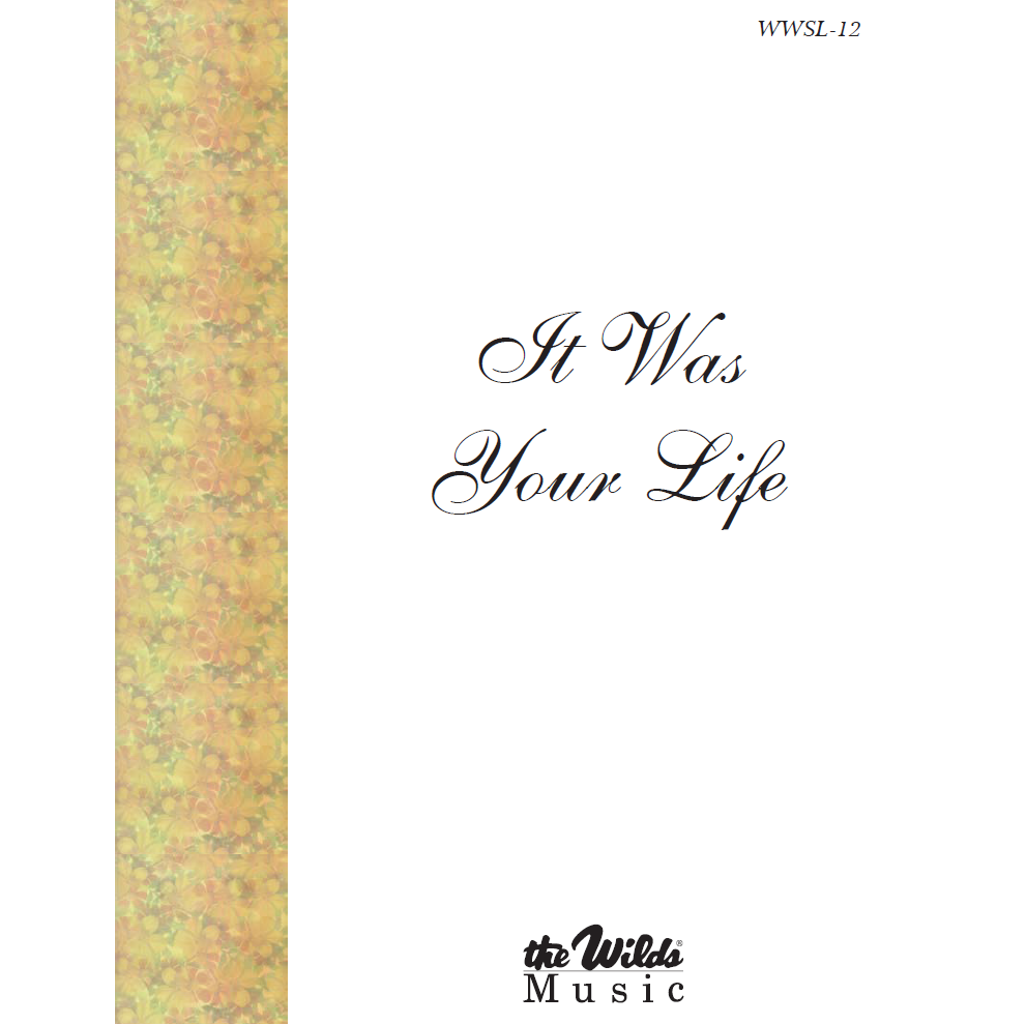 It Was Your Life