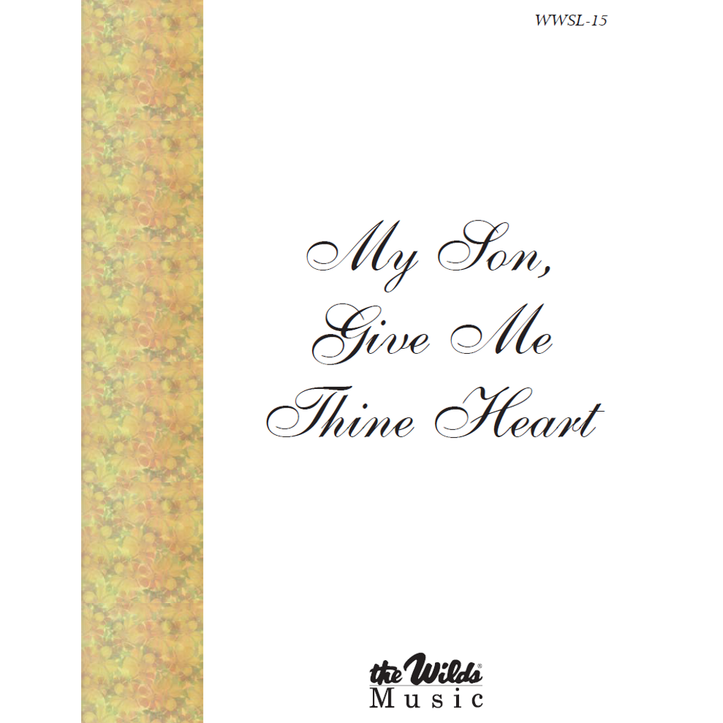 My Son, Give Me Thine Heart