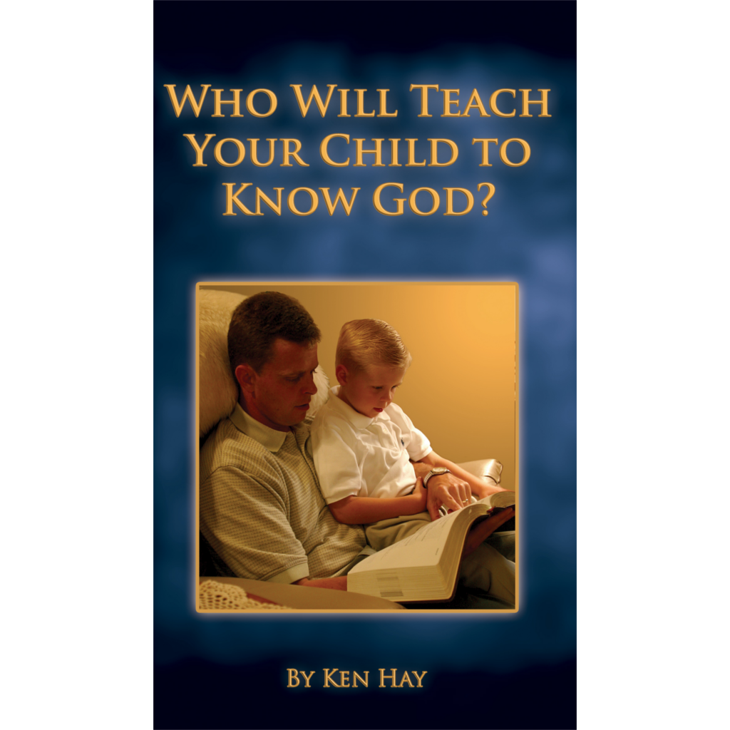 Who Will Teach Your Child to Know God