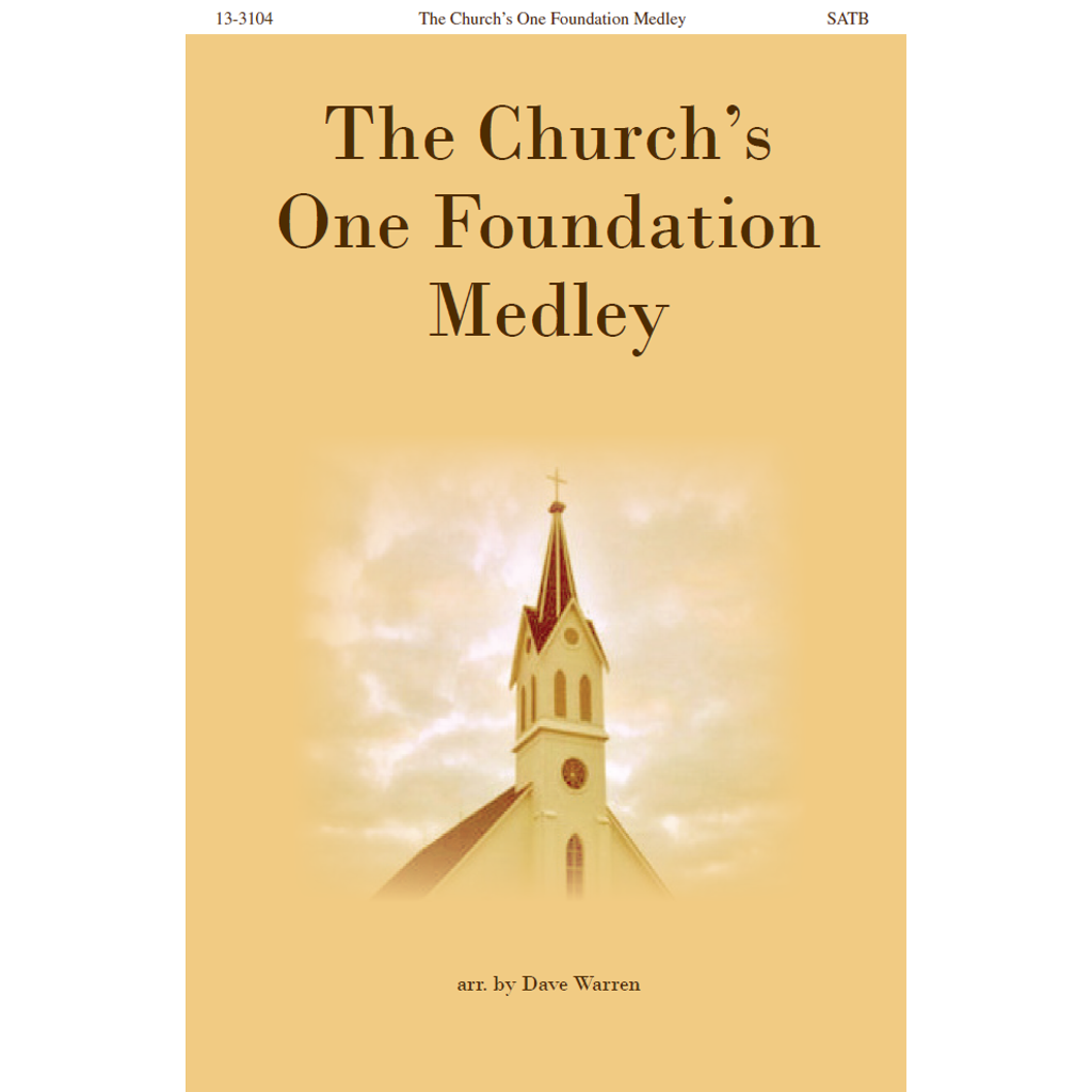 The Church's One Foundation Medley