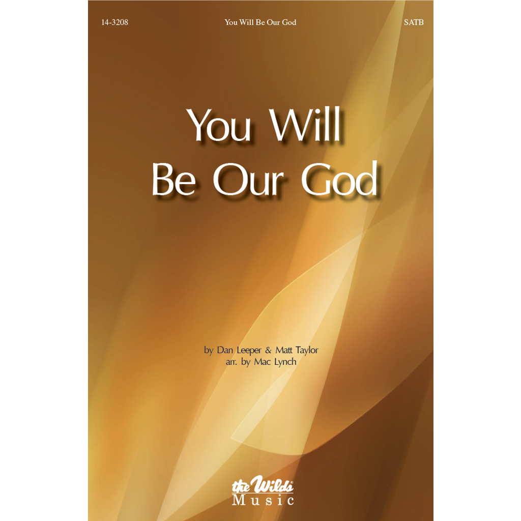 You Will Be Our God