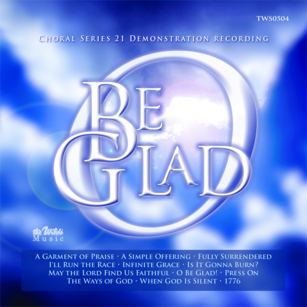 Choral Series 21 O Be Glad Demo CD