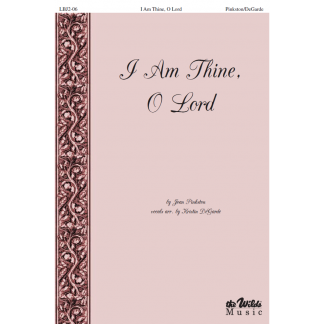 I Am Thine, O Lord