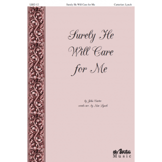 Surely He Will Care for Me