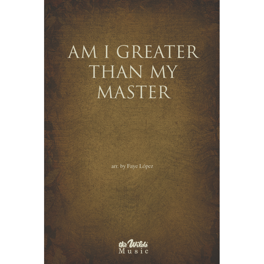 Am I Greater Than My Master?