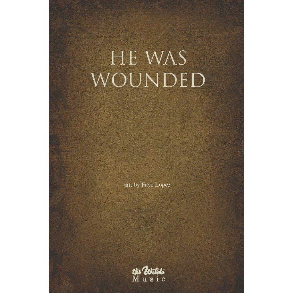 He Was Wounded