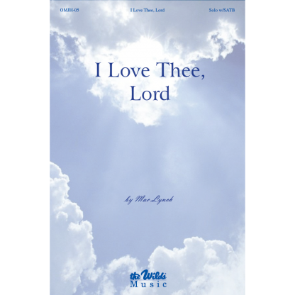 I Love Thee, Lord