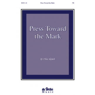 Press Toward the Mark